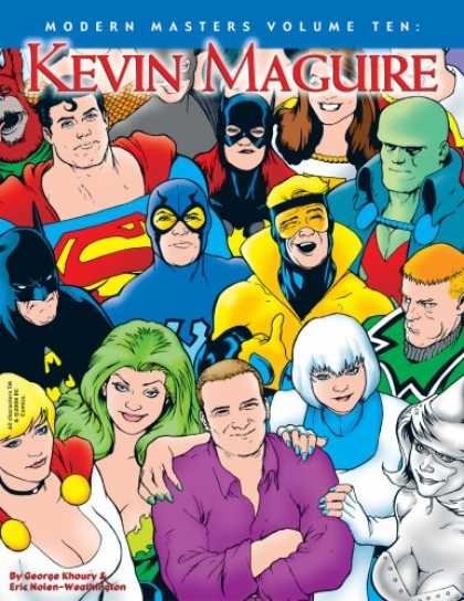 Bestselling Comics (2007) - Modern Masters Volume 10: Kevin Maguire (Modern Masters (TwoMorrows Publishing))