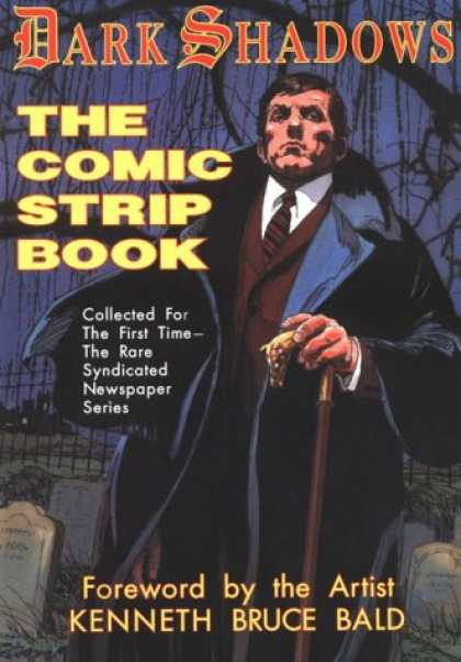 Bestselling Comics (2007) - Dark Shadows: The Comic Strip Book by Kenneth Bruce Bald