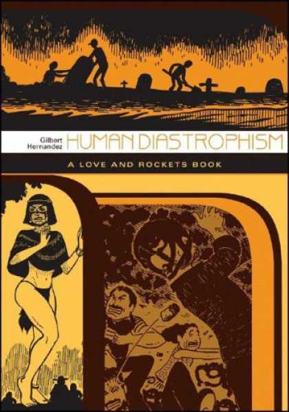 "Bestselling Comics (2007) - Human Diastrophism: The Second Volume of ""Palomar"" Stories from Love & Rockets ("
