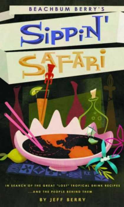 "Bestselling Comics (2007) - Sippin' Safari: In Search of the Great ""Lost"" Tropical Drink Recipes... and the"