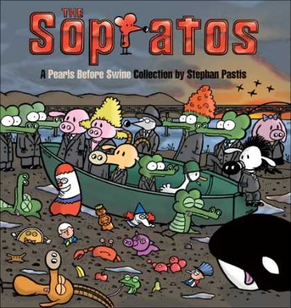 Bestselling Comics (2007) - The Sopratos: A Pearls Before Swine Collection by Stephan Pastis - Cartoon - Pig - Aligator - Star - Mountain