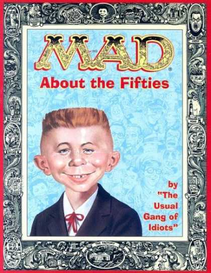 Bestselling Comics (2007) - Mad About the Fifties (Mad) by The Usual Gang of Idiots