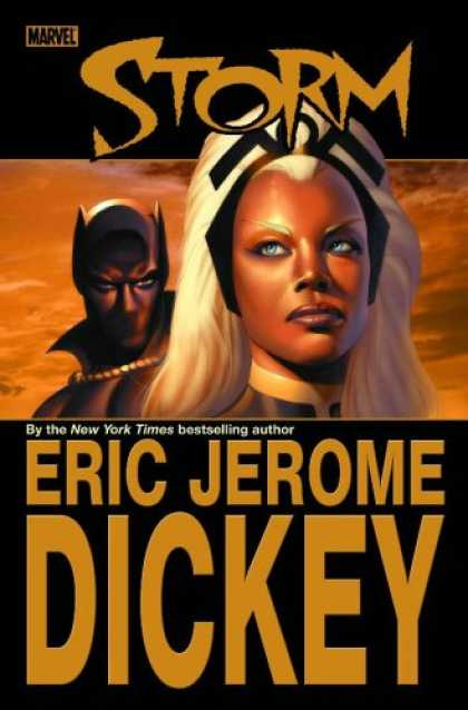 Bestselling Comics (2007) - Astonishing X-Men: Storm (Book Market Edition) by Eric Jerome Dickey - Marvel - Storm - Eric Jerome Dickey - Woman - New York Times