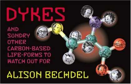 Bestselling Comics (2007) - Dykes and Sundry Other Carbon-Based Life-Forms to Watch Out for by Alison Bechde - Dykes - Alison Bechdel - Carbon-based Life-forms - Faces - Balls
