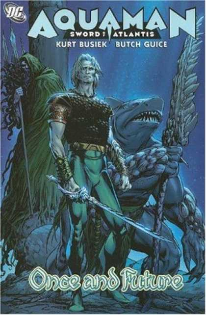 Bestselling Comics (2007) - Aquaman: Sword of Atlantis, Vol. 1: Once and Future by Kurt Busiek