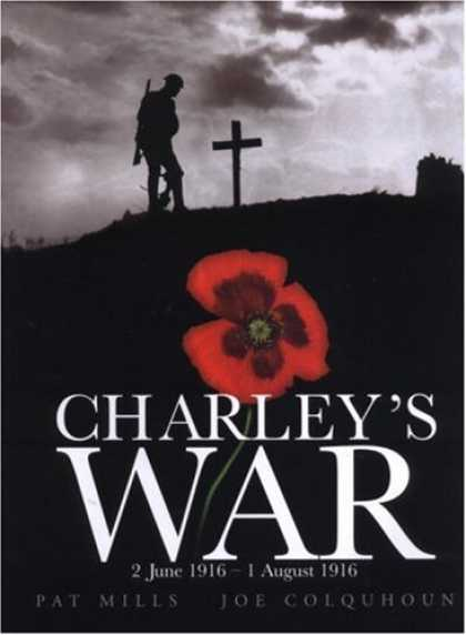 Bestselling Comics (2007) - Charley's War: 2 June - 1 August 1916 by Pat Mills