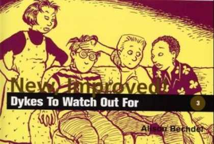 Bestselling Comics (2007) - New Improved!: Dykes to Watch Out for by Alison Bechdel