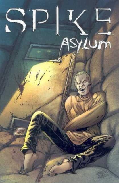 Bestselling Comics (2007) - Spike: Asylum (Spike) by Brian Lynch - Manic Breaks Out - Thirst In The Asylum - Return Of The Monster - Killer In The Cell - Behind The Metal Door
