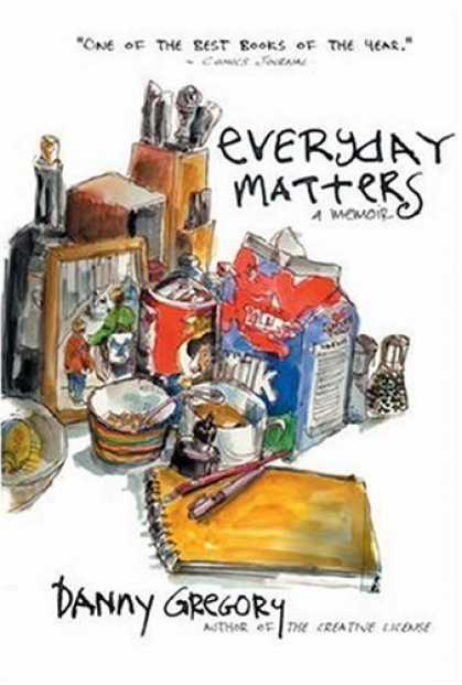 Bestselling Comics (2007) - EVERYDAY MATTERS by Danny Gregory - Milk - Picture - Food - Knives - Salt And Pepper