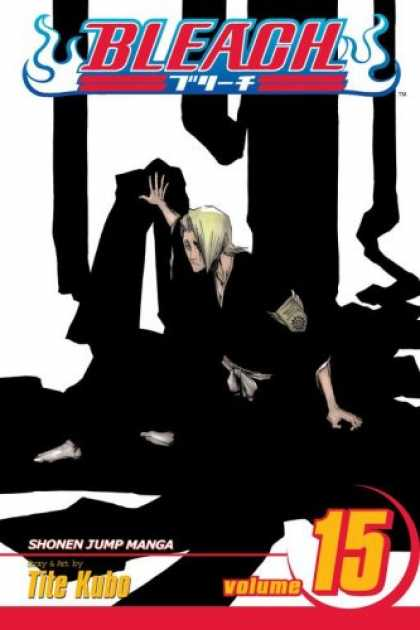 Bestselling Comics (2007) - Bleach, Volume 15 by Tite Kubo - Cheer Up Ninja Kid - I Will Not Be Defeated - The Fight Part Ii - One Day I Will Make You Pay - Shes Gonegone