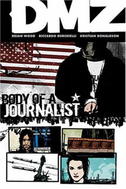 Bestselling Comics (2007) - DMZ Vol. 2: Body of a Journalist by Brian Wood - Us Flag - Masked Man - Statue Of Liberty - Daniel Pearl - Hate