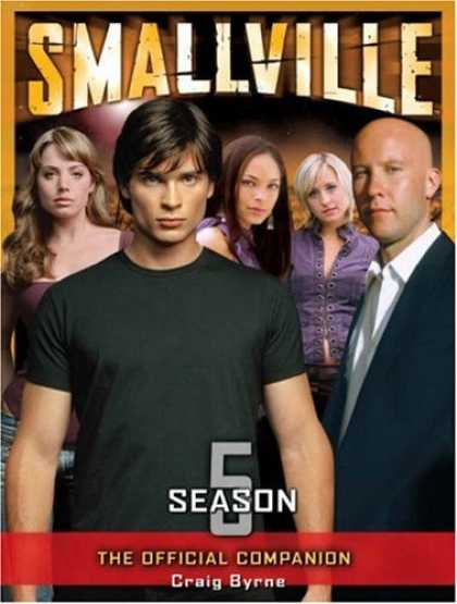 Bestselling Comics (2007) - Smallville: The Official Companion Season 5 by Craig Byrne
