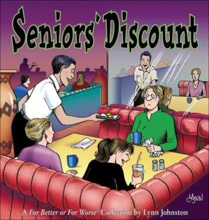 Bestselling Comics (2007) - Seniors' Discount: A For Better or For Worse Collection by Lynn Johnston