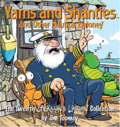Bestselling Comics (2007) - Yarns and Shanties (And Other Nautical Baloney): The Twelfth Sherman's Lagoon Co - Yarns And Shanties - Captain - Turtle - Crab - Fishing Net