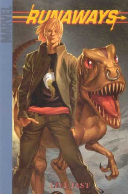 Bestselling Comics (2007) - Runaways Vol. 7: Live Fast by Brian K Vaughan - Dinosaur - Nose Ring - Marvel Comics - Live Fast - Jacket