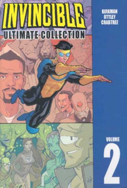 Bestselling Comics (2007) - Invincible: The Ultimate Collection, Vol. 2 by Robert Kirkman - Invincible - Ultimate Collection - Kirkman - Ottley - Crabtree