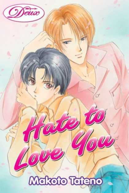 Bestselling Comics (2007) - Hate To Love You Volume 1 by Makoto Tateno