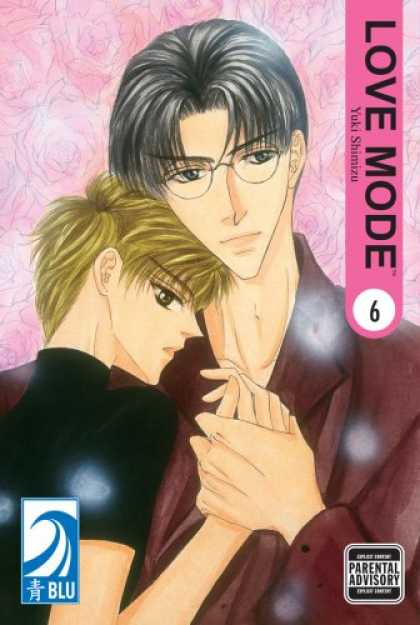 Bestselling Comics (2007) - LOVE MODE Volume 6: (Yaoi) (Love Mode) by Yuki Shimizu - Love Mode - Yuki Shimizu - Anime - Blu - Parental Advisory