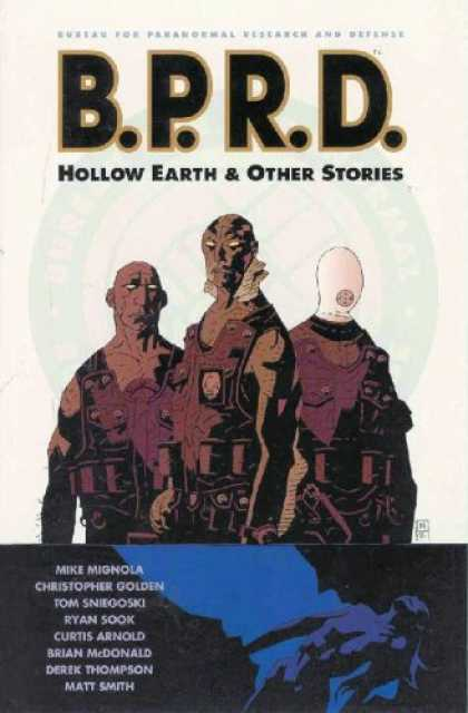 Bestselling Comics (2007) - B.P.R.D. Volume 1: Hollow Earth & Other Stories by Mike Mignola - Bprd - Hollow Earth - Paranormal Research And Defense - Ryan Sook - Curtis Arnold