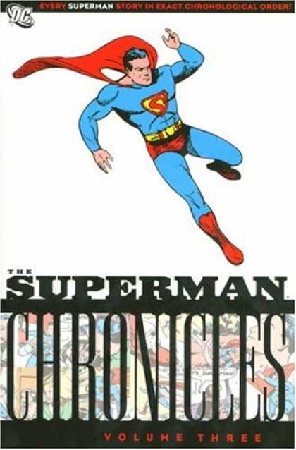 Bestselling Comics (2007) - Superman Chronicles, Vol. 3 by Jerry Siegel