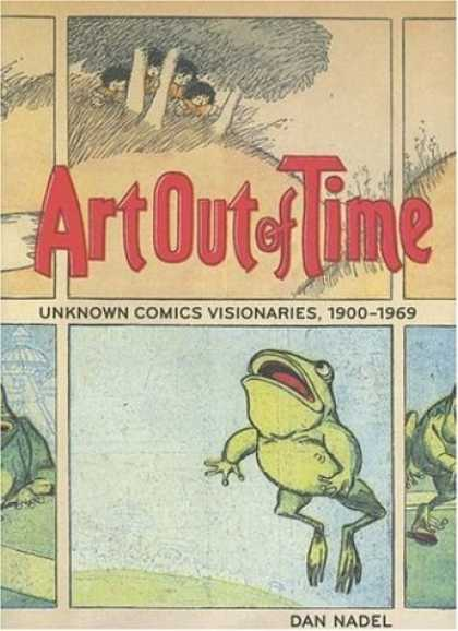 Bestselling Comics (2007) - Art Out of Time: Unknown Comics Visionaries 1900-1969 by Dan Nadel