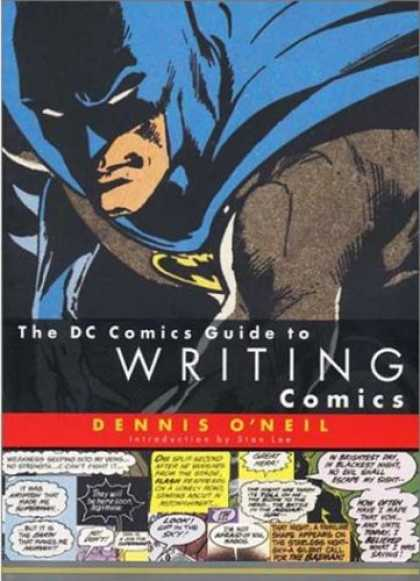Bestselling Comics (2007) - The DC Comics Guide to Writing Comics by Dennis O'Neil - Dc - Superhero - Writing - Denny Oneil - Balloons