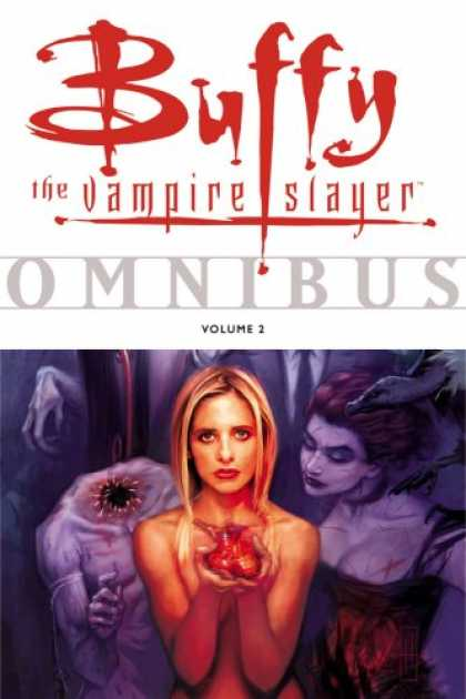 Bestselling Comics (2007) - Buffy the Vampire Slayer Omnibus, Vol. 2 by Various - Buffy - Vampire Slayer - Volume 2 - Omnibus - Heart
