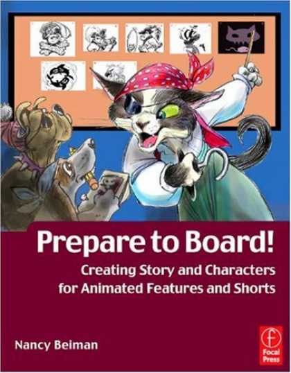 Bestselling Comics (2007) - Prepare to Board! Creating Story and Characters for Animation Features and Short - Prepare To Board - Cat - Pirate - Dog - Storyboard