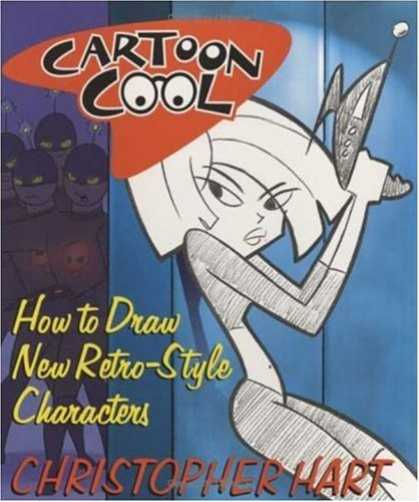 Bestselling Comics (2007) - Cartoon Cool: How to Draw New Retro-Style Characters by Christopher Hart
