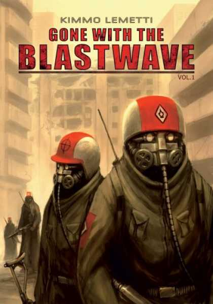 Bestselling Comics (2007) - Gone with the Blastwave, Vol. 1
