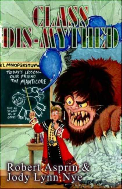 Bestselling Comics (2007) - Class Dis-Mythed (Myth Adventures) by Robert Asprin - Robert Asprin - Todays Lesson - Hairy Monster - Student - Chalkboard