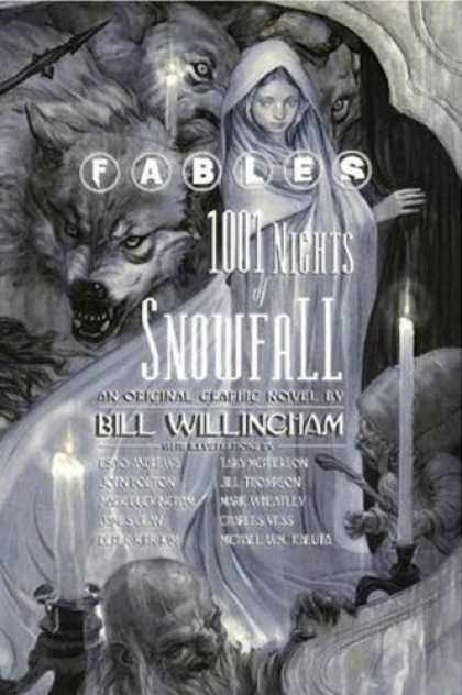 Bestselling Comics (2007) - Fables: 1001 Nights of Snowfall by Bill Willingham - Fables - Wolf - Wolves - 1001 Nights - Snowfall