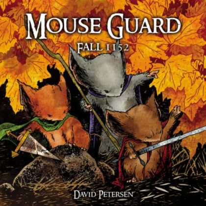 Bestselling Comics (2007) - Mouse Guard Volume 1: Fall 1152 (Mouse Guard) by David Petersen