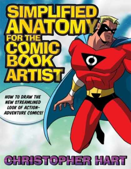 Bestselling Comics (2007) - Simplified Anatomy for the Comic Book Artist: How to Draw the New Streamlined Lo