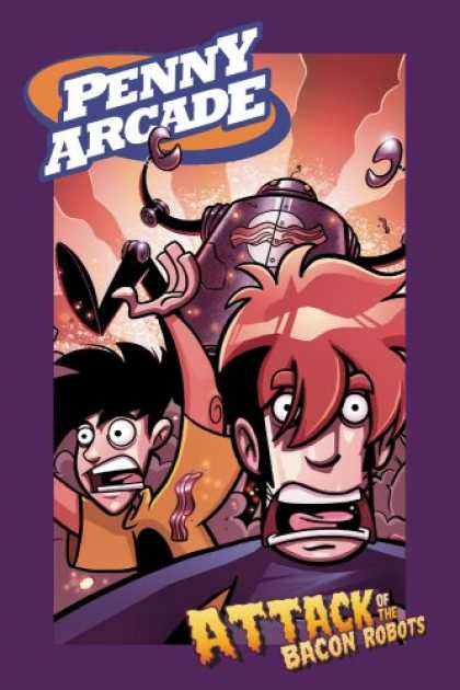 Bestselling Comics (2007) - Attack of the Bacon Robots (Penny Arcade, Vol. 1) (Penny Arcade) by Jerry Holkin - Bacon - Robots - Tycho - Gabe - Purple