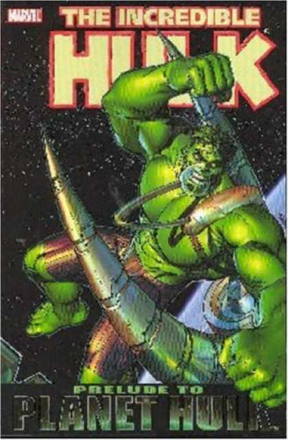 Bestselling Comics (2007) - Incredible Hulk: Prelude to Planet Hulk by Daniel Way - Marvel - Incredible Hulk - Prelude To Planet Hulk - Fist - Muscles