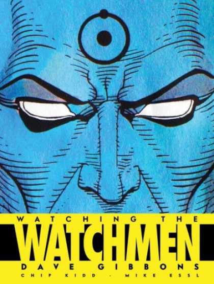Bestselling Comics (2008) - Watching the Watchmen: The Definitive Companion to the Ultimate Graphic Novel by - Ring On Head - Face Picture - Dave Gibbons - Watchman - Mike Essl