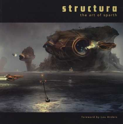 Bestselling Comics (2008) - Structura: The Art of Sparth - Structura - The Art Of Sparth - Water - Spaceship - By Leu Anders