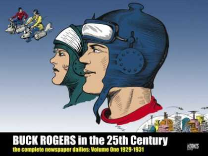 Bestselling Comics (2008) - Buck Rogers in the 25th Century: The Complete Newspaper Dailies, Vol. 1: 1929-19
