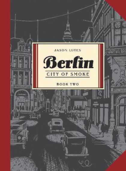 Bestselling Comics (2008) - Berlin Book Two: City of Smoke (Bk. 2) by Jason Lutes