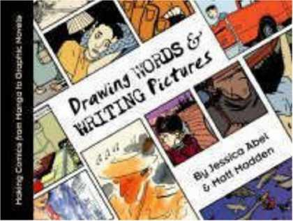 Bestselling Comics (2008) - Drawing Words and Writing Pictures: Making Comics: Manga, Graphic Novels, and Be - Jessica Abet - Matt Modden - Drawing Words U0026 Writing Pictures - Panels - Cartoons