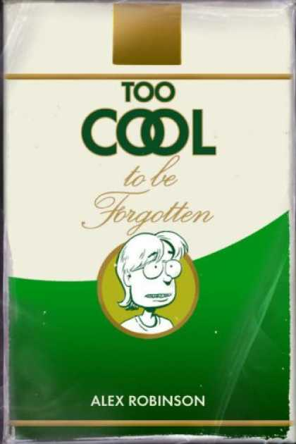 Bestselling Comics (2008) - Too Cool To Be Forgotten by Alex Robinson - Too Cool To Be Forgotten - Alex Robinson - Nerd - Software Engineer - Smoking