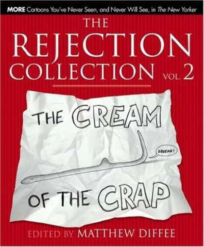 Bestselling Comics (2008) - The Rejection Collection Vol. 2: The Cream of the Crap - The Cream Of The Crap - The Rejection Collection Vol 2 - Matthew Diffee - Crumbled Paper - Hook