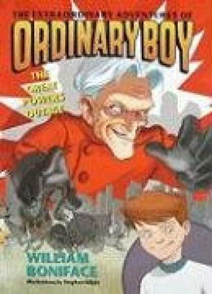 Bestselling Comics (2008) - The Extraordinary Adventures of Ordinary Boy, Book 3: The Great Powers Outage by - William Boniface - Young Child - Adventures - Old Man - Black Gloves