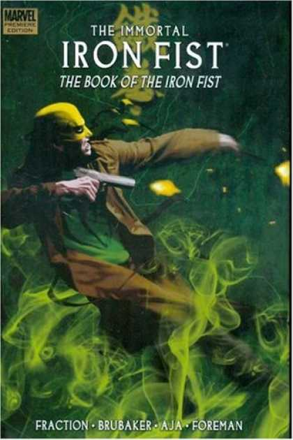 Bestselling Comics (2008) - Immortal Iron Fist, Vol. 3: The Book of the Iron Fist (v. 3) by Ed Brubaker