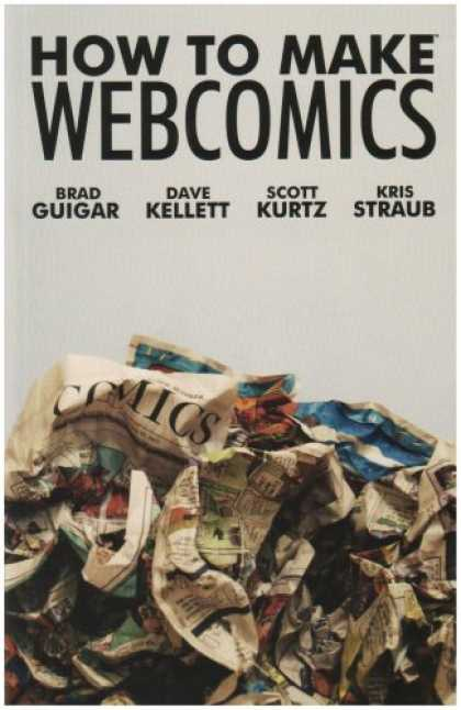 Bestselling Comics (2008) - How to Make Webcomics by Scott Kurtz