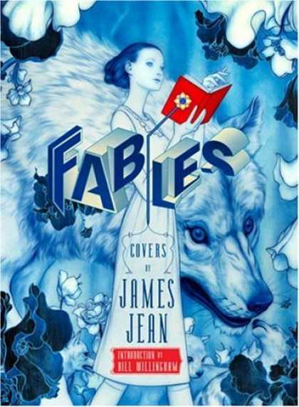 Bestselling Comics (2008) - Fables Covers: The Art of James Jean Vol. 1 by James Jean - Wolf - Girl - Flowers - Animals - Book