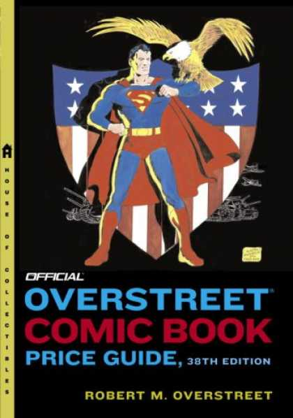 Bestselling Comics (2008) - The Official Overstreet Comic Book Price Guide #38 by Robert M Overstreet - Superman - Eagle - American Flag - Tank - Shield