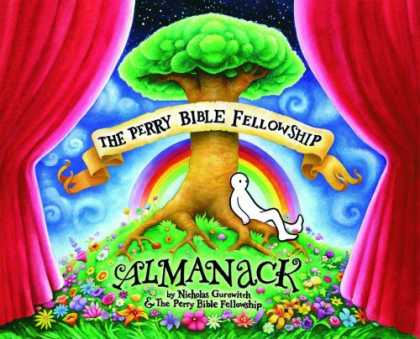 Bestselling Comics (2008) - The Perry Bible Fellowship Almanack by Nicholas Gurewitch - Almanac - Green Tree - Rainbow - Man Leaning - Scroll