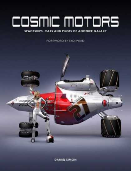 Bestselling Comics (2008) - Cosmic Motors: Spaceships, Cars and Pilots of Another Galaxy (German Edition)